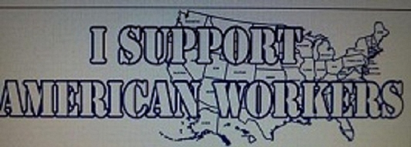 "Get your T'Shirt and ""SupportAmericanWorkers"""