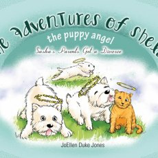 THE ADVENTURES OF SHELBY, THE PUPPY ANGEL