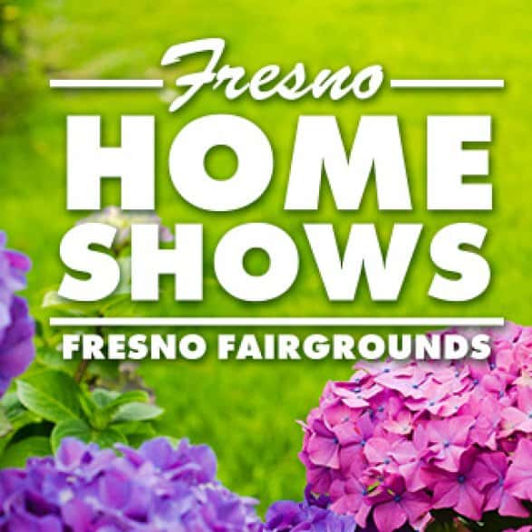 Fresno Home Shows