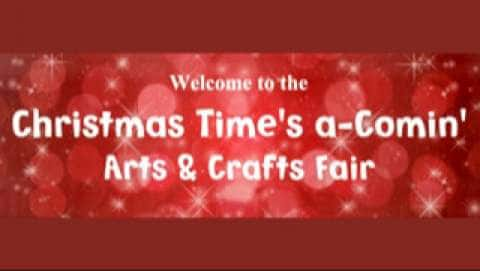 Thirteenth Christmas Time's A-Comin' Arts & Crafts Fair