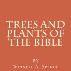 Trees and Plants of the Bible