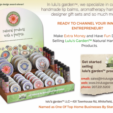 Make Extra Money Selling Lulu's Garden Handmade Natural Products