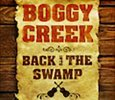Back Into the Swamp - Boggy Creek