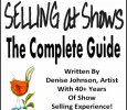 Complete Guide to Selling At Shows