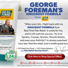 "George Forman ""Knock Out"" Formula by Real Time Pain Relief"