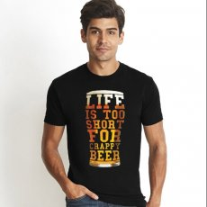 Life Is Too Short For Crappy Beer T-Shirt