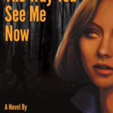 The Way You See Me Now (paperback edition)